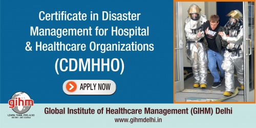 Certificate in Disaster Management for Hospital & Healthcare Organizations (CDMHHO)