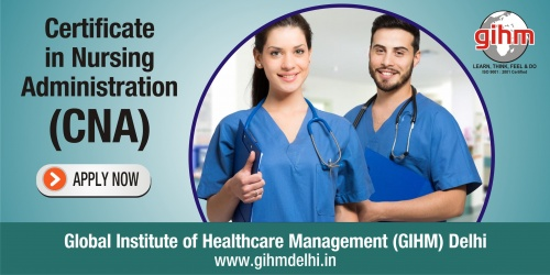 Certificate in Nursing Administration (CNA)