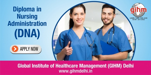 Diploma in Nursing Administration (DNA)