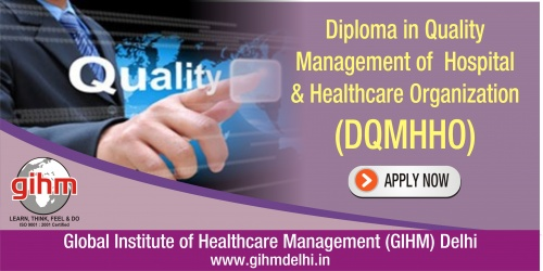 Diploma in Quality Management of Hospital & Healthcare Organization (DQMHHO)