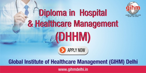 Diploma in Hospital & Healthcare Management (DHHM)