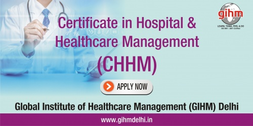 Certificate in Hospital & Healthcare Management (CHHM)