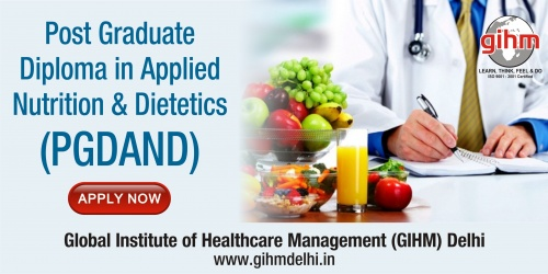 Post Graduate Diploma in Applied Nutrition & Dietetics (PGDAND)
