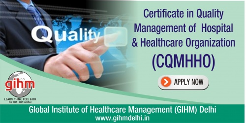 Certificate in Quality Management of Hospital & Healthcare Organization (CQMHHO)