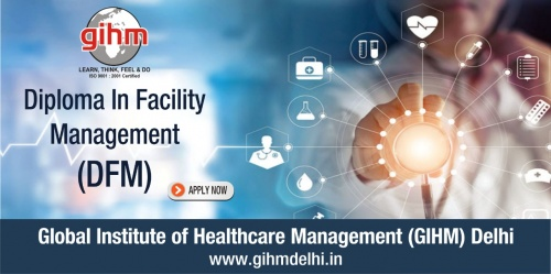DIPLOMA IN FACILITY MANAGEMENT (DFM)