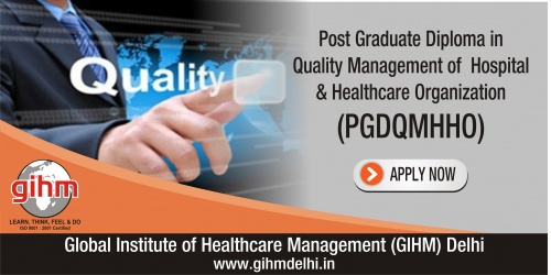 Post Graduate Diploma in Quality Management of Hospital & Healthcare Organization (PGDQMHHO)